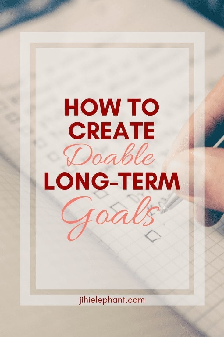 Doable Long Term Goals