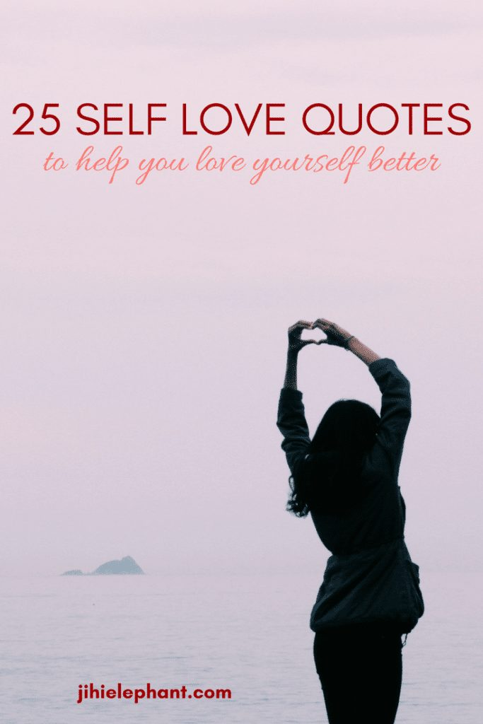 25 Self-Love Quotes