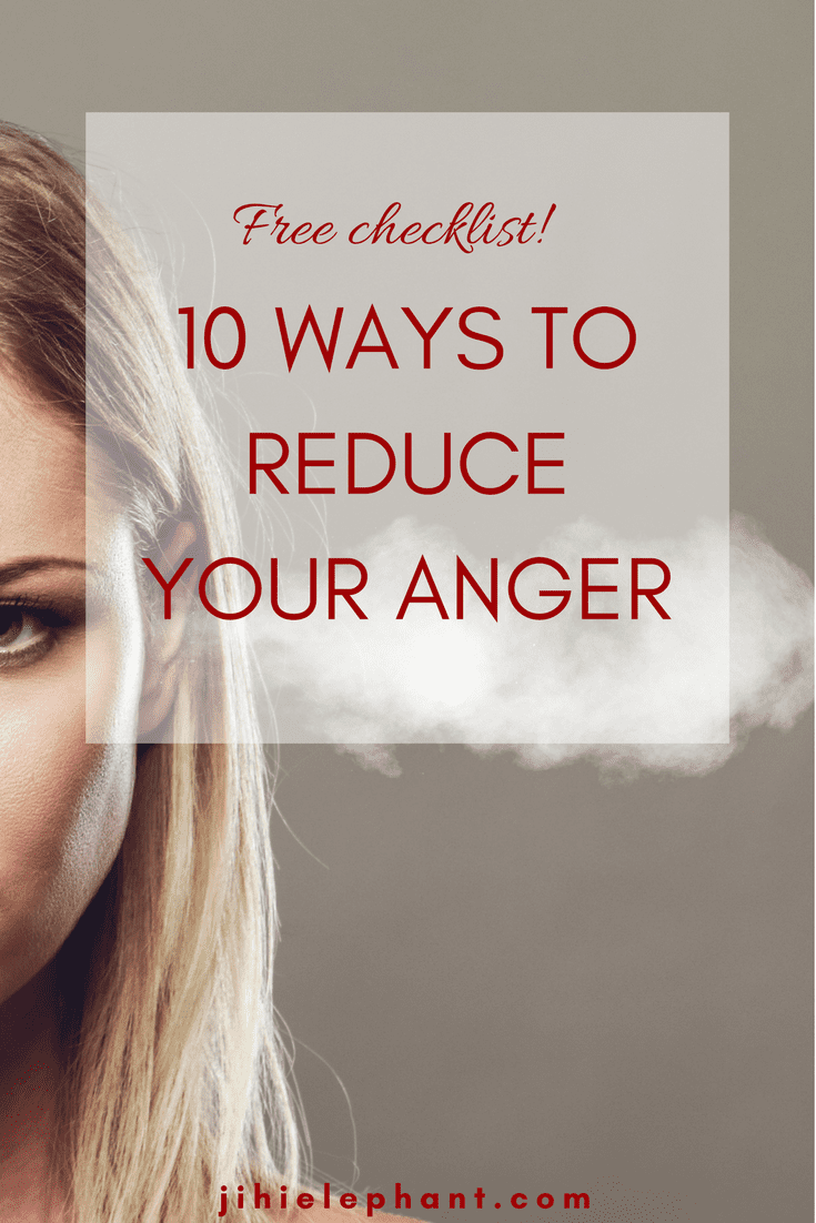 How to Reduce Your Anger