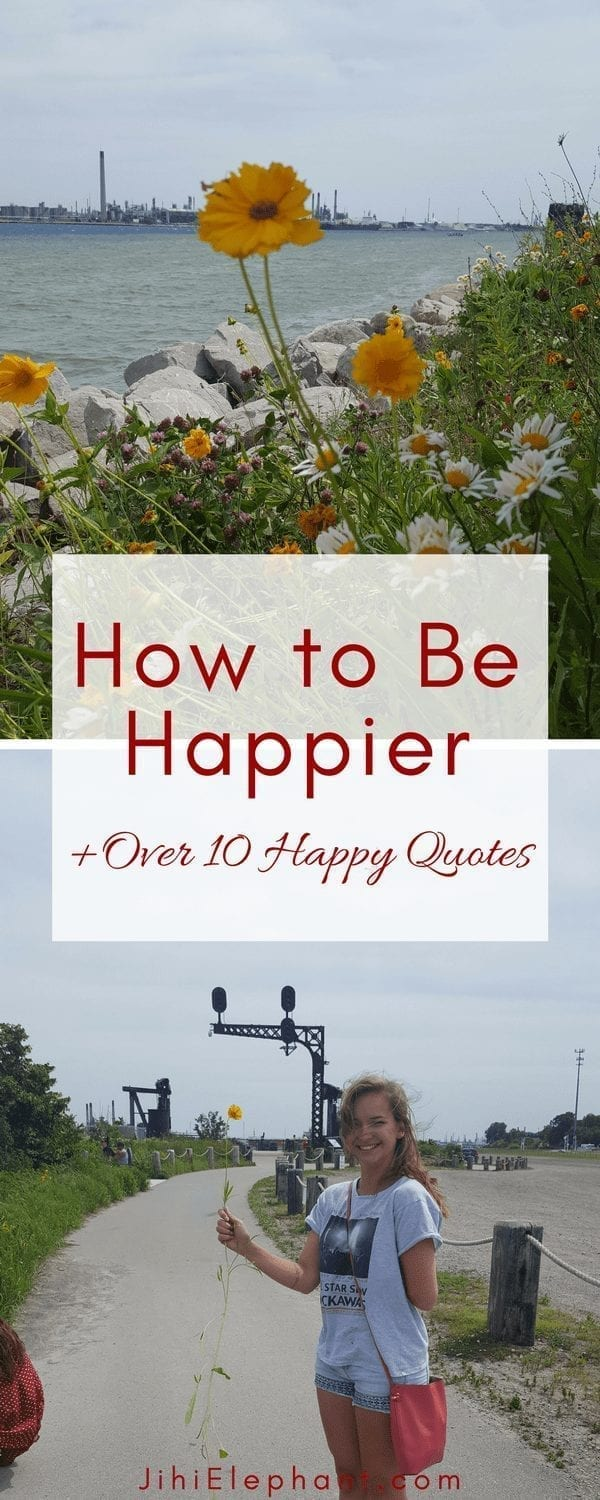 How to Be Happier | 10 Happiness-Promoting Practices