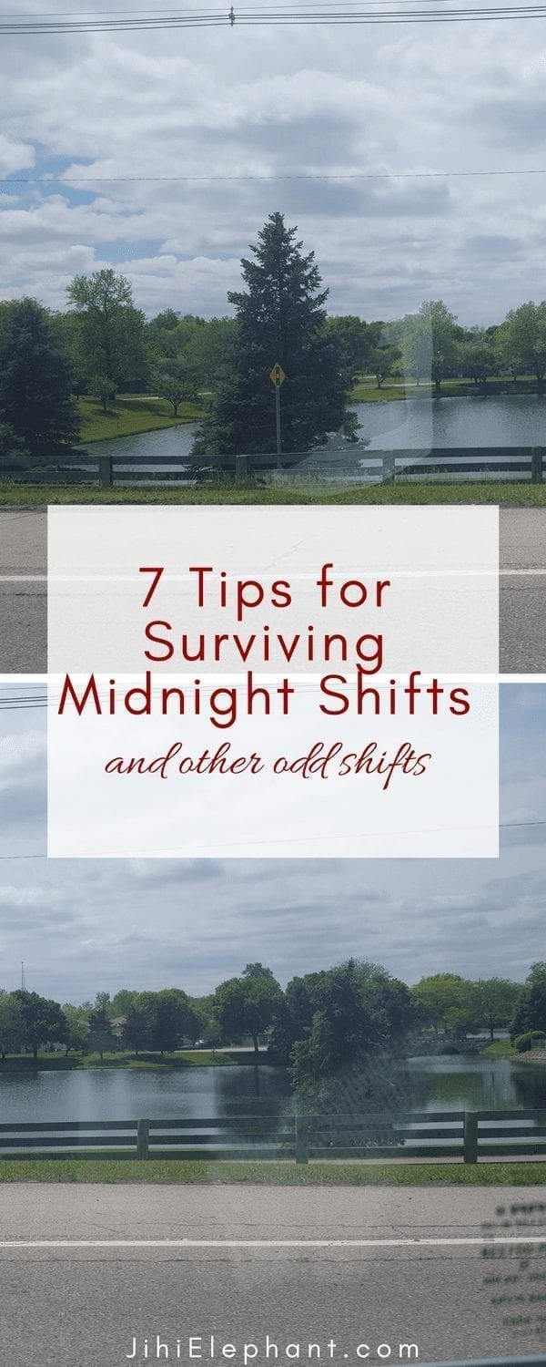 How to Survive Midnight Shifts and other odd shifts
