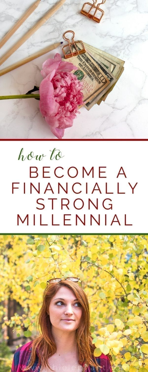 How to Become a Financially Strong Millennial