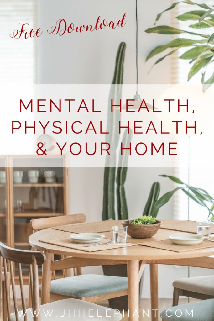 Mental Health, Physical Health, and Your Home