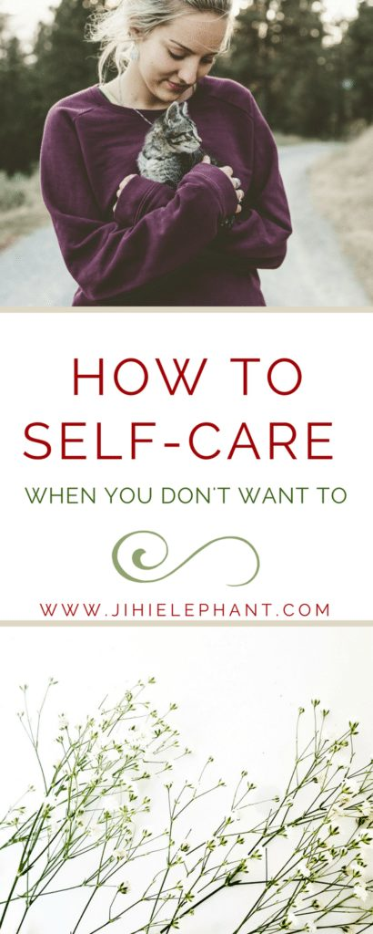 Ebracing Self-Care Even When It's Hard
