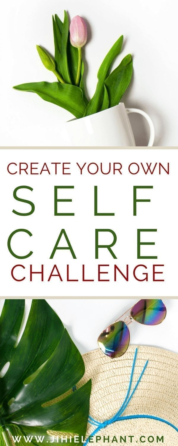 Create Your Own Self-Care Challenge | Self-Care Your Way