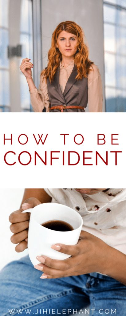 How to Be That Confident Person You Wish to Be