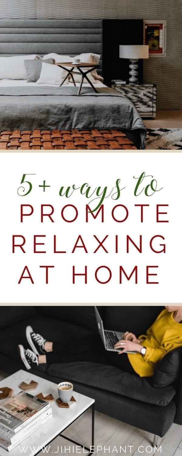 Promoting Relaxation At Home