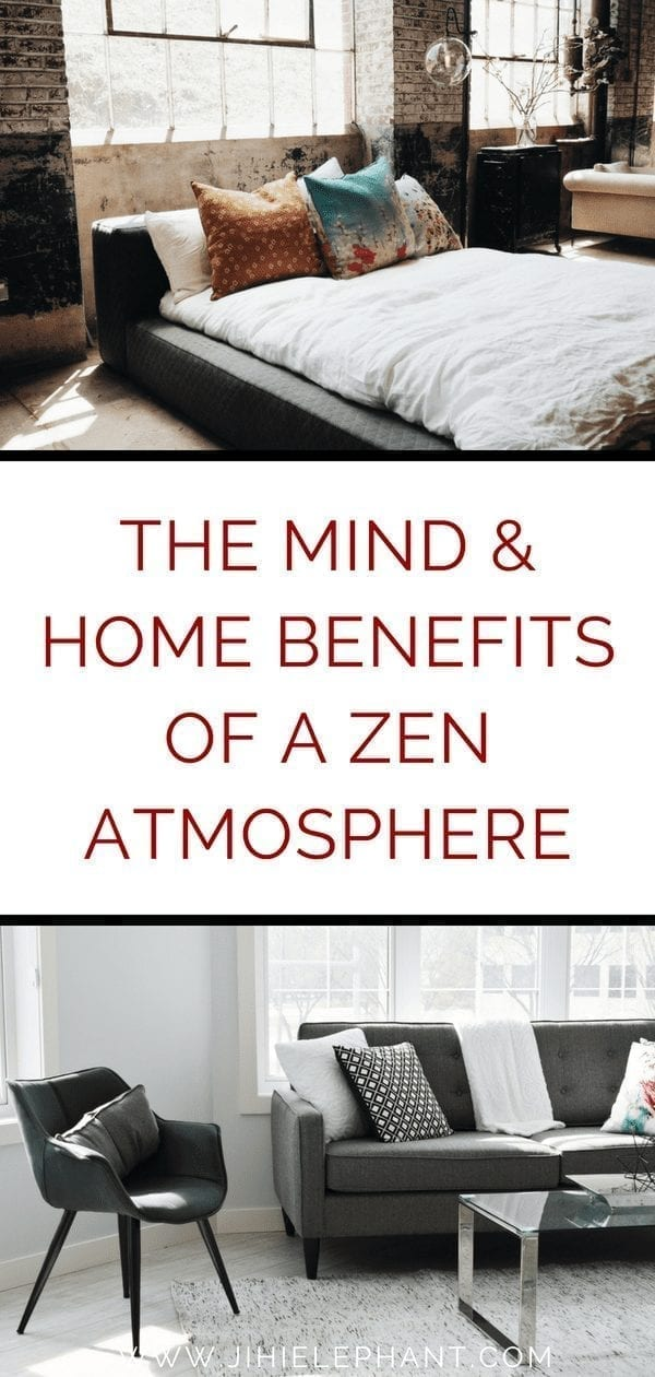 The Mind & Home Benefits of a Zen Atmosphere