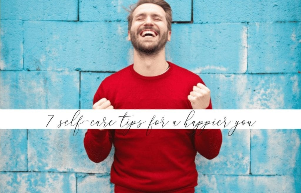 7 self-care tips for a happier you featured image