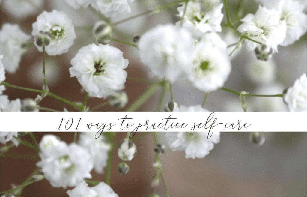 It can sometimes be easy to forget about taking care of yourself. Self-care encompasses so many activities! Here are 101 ways to practice self-care.
