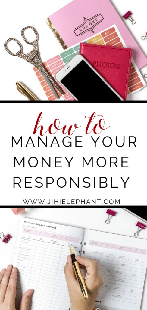 How to Manage Your Money More Responsibly