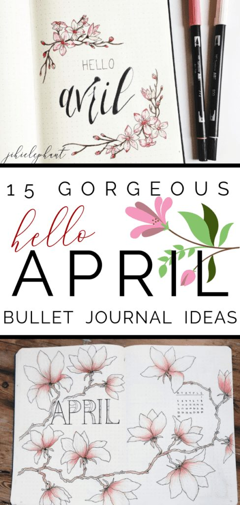 15 Gorgeous Hello April Bullet Journal Layout Ideas