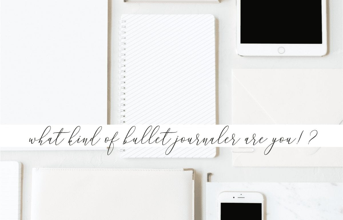 What Type of Bullet Journaler Are You   A Bujo Style Quiz