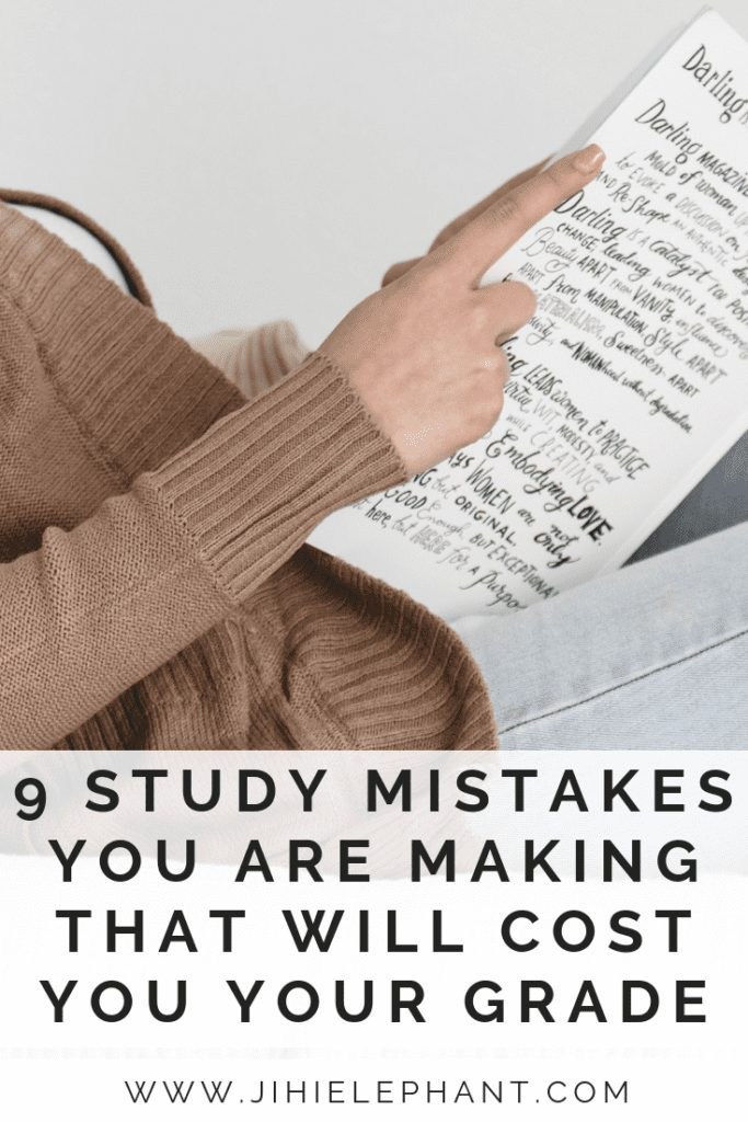 9 Study Mistakes You Are Making That Will Cost You Your Grades