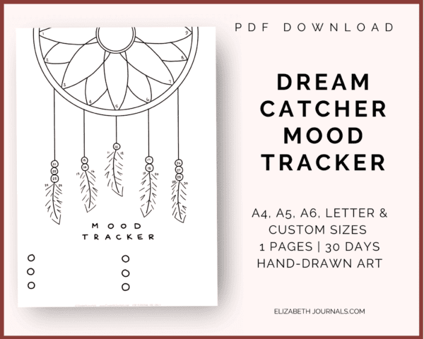 dream catcher mood tracker info; a4, a5, a6, letter and custom sizes, 1 page, 30 days, handdrawn art; pdf download
