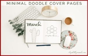 If you keep a minimal planner and love simplistic lettering and artwork, then you will love these minimal doodle monthly cover pages!