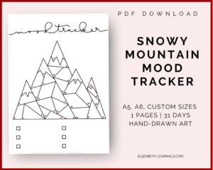 snowy mountain mood tracker info: pdf download, a5, a6, custom sizes, 1 pages, 31 days, hand-drawn art