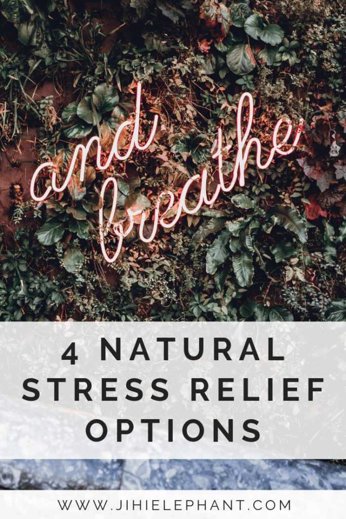 How to Reduce Stress: 4 Natural Stress Relief Options