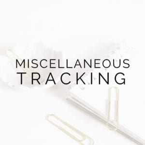 Miscellaneous Tracking