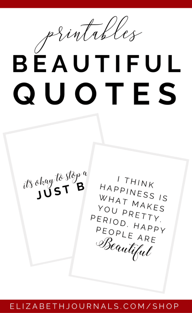 Are you looking to spruce up your planner or bullet journal or encourage a positive mind? One of the most amazing ways to do this is with beautiful quotes!