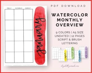 watercolor monthly overview info: pdf download, 9 colors, a5 size, undated, 24 pages, script lettering & brush lettering
