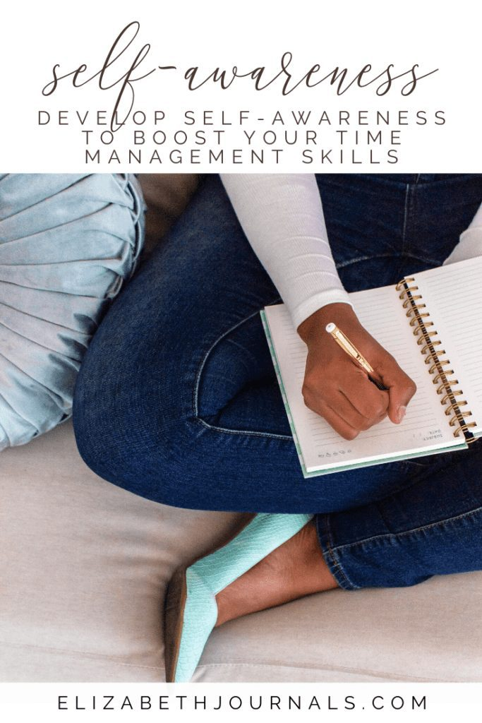 Developing time management skills can help you organize your tasks better. But the first thing you should do is to develop self-awareness, here is how!