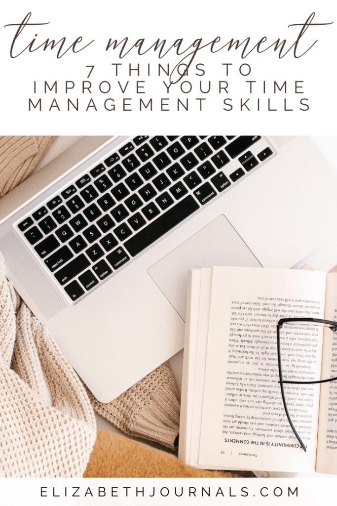 Time management are essential to reduce stress and help you to achieve. So, here are 7 things you should utilize to improve your time management skills.