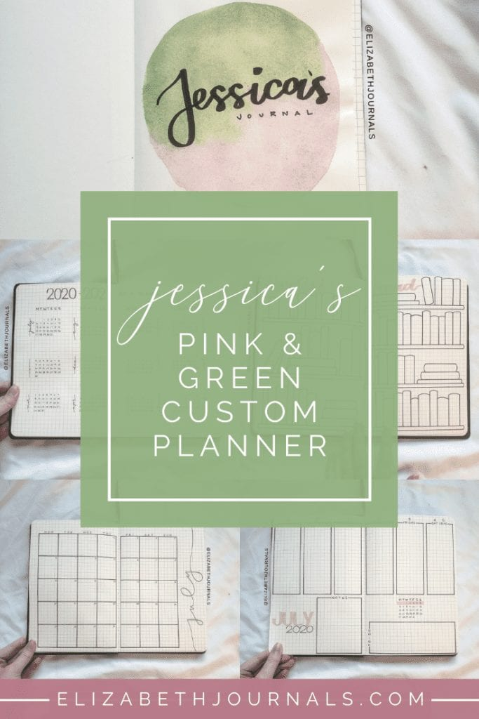 Jessica's custom notebook is pink and green with a minimal vibe. Layouts involved include a title page, year at a glance, monthly calendar, weekly log...