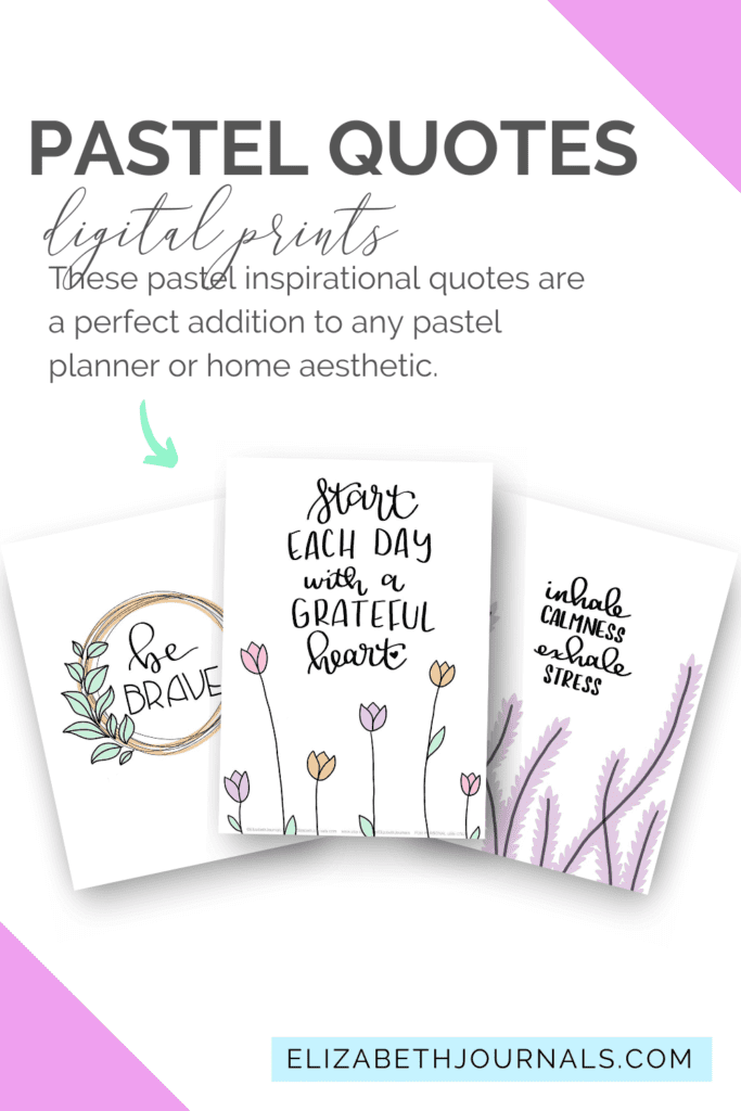 These hand-drawn pastel inspirational quote planner pages are a perfect addition to any pastel planner or home aesthetic.