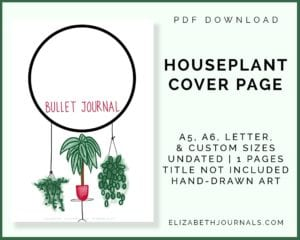 houseplant cover page_a5, a6, letter, and custom sizes_undated_1 page_hand-drawn art_elizabethjournals