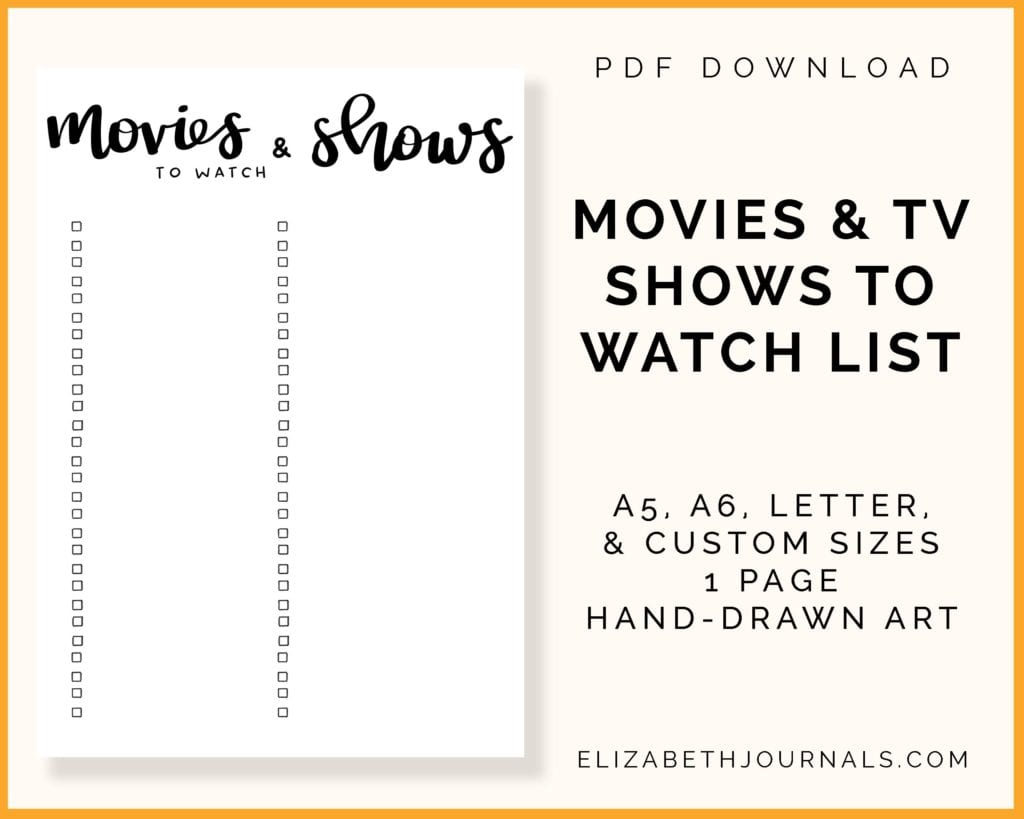 movies and tv shows to watch list-a5, a6, letter, and custom sizes-1 page-hand-drawn art-elizabethjournals-product mockup