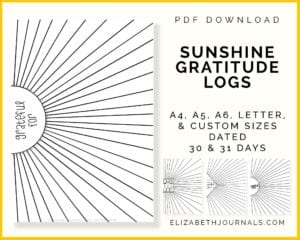 sunshine gratitude logs-pdf download-a4 a5 a6 letter custom sizes-dated-13 pages-elizabethjournals-4 previews-1 square-2 circle-1diamond