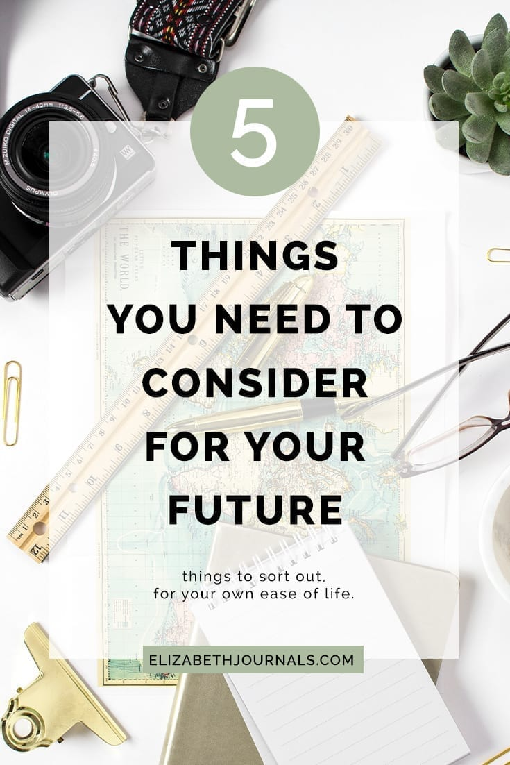 Pinterest Image 1_5 things you should consider for your future_ElizabethJournals