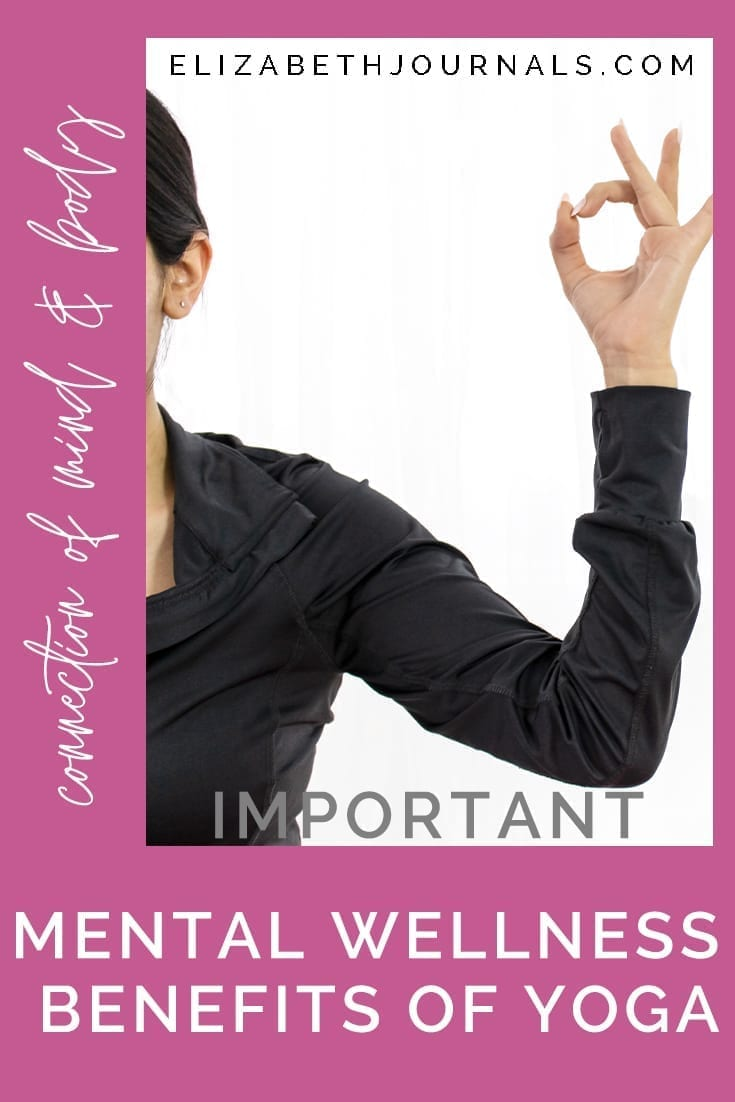 pinterest image 2-important mental wellness benefits of yoga-elizabethjournals-connection of mind and body