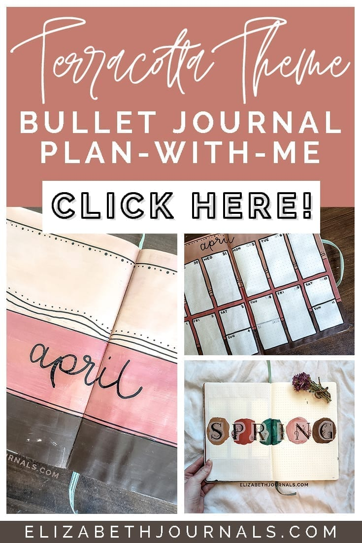 pinterest image 1-terracotta-themed-bullet journal plan with me- shows three different pages from april set-up