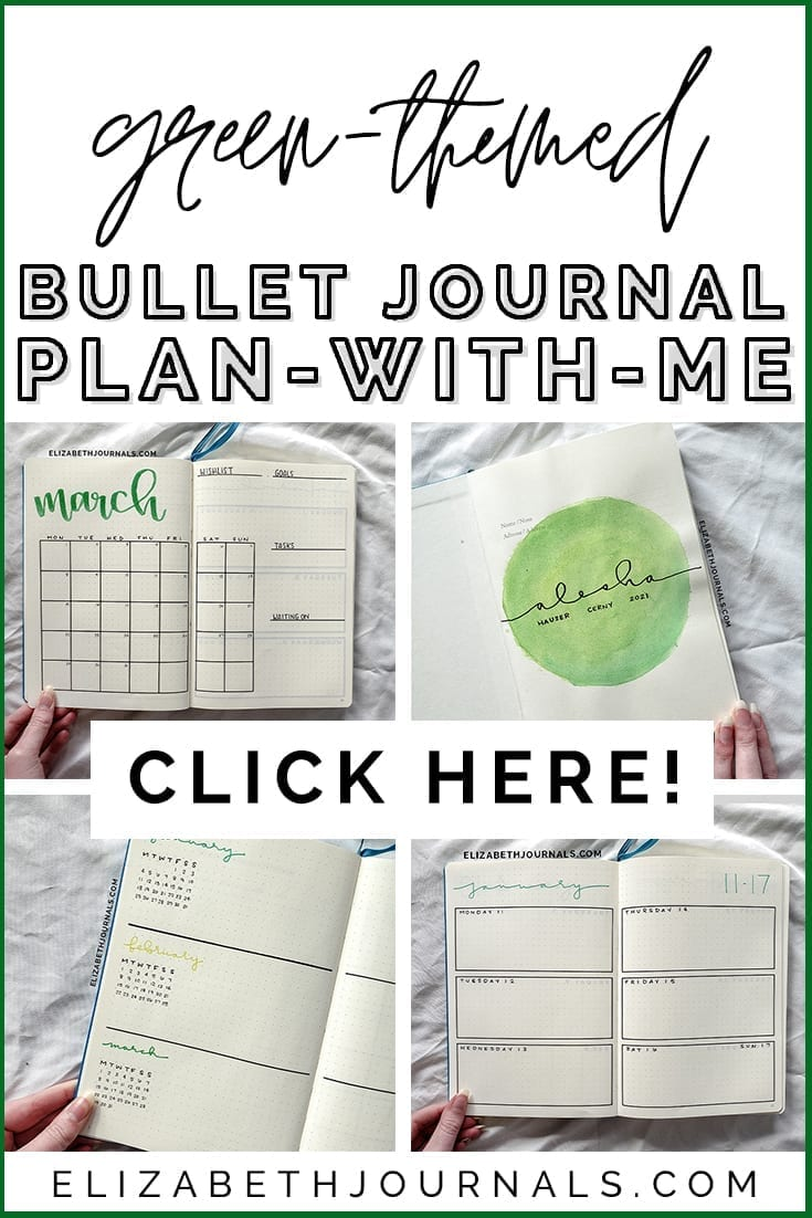 pinterest image 1-green-themed bullet journal plan with me-click here-4 views of layouts including monthly log, title, future log, and weekly log-elizabethjournals