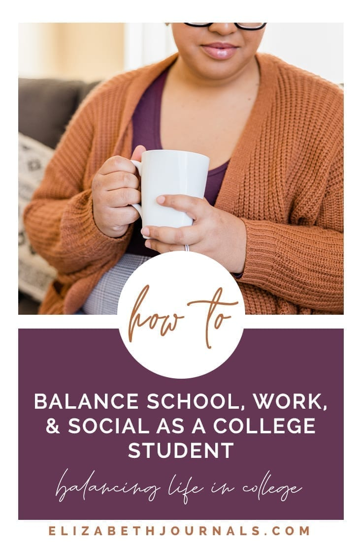 pinterest image 1-how to balance school work and social as a college student-balancing life in college-woman in comfy sweater sitting on a couch and holding coffee mug-elizabethjournals