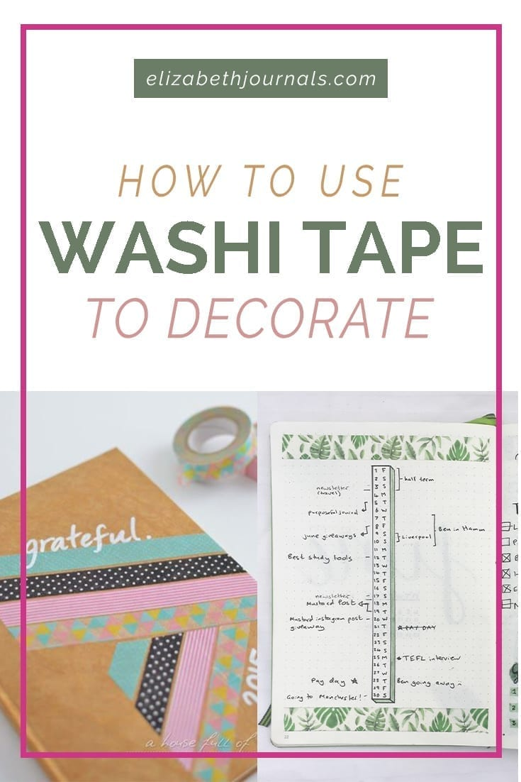 pinterest image 4-how to use washi tape to decorate-click here-elizabethjournals-includes collage of washi tape on notebooks