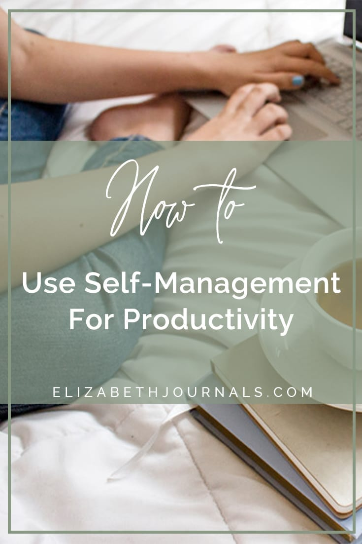 pinterest image-how to use self-management for productivity-person on bed working on laptop with books and tea nearby