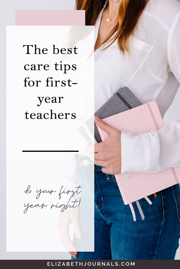 pinterest image-the best care tips for first year teachers-do your first year right-image of women holding notebooks
