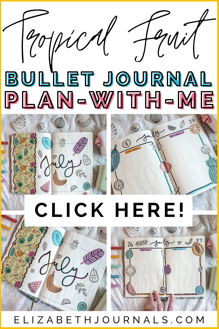 pinterest image-tropical fruite bullet journal plan with me-click here- 4 layotu previews-bright colors copy